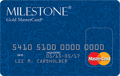 Apply Online for Milestone® Gold MasterCard®