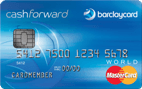 Apply online forBarclaycard CashForward™ World MasterCard®