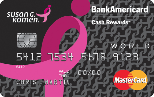Learn more for Susan G. Komen® Credit Card